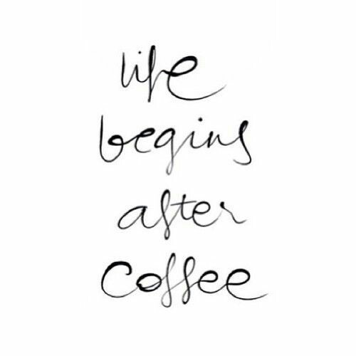 after, begins, coffee and life