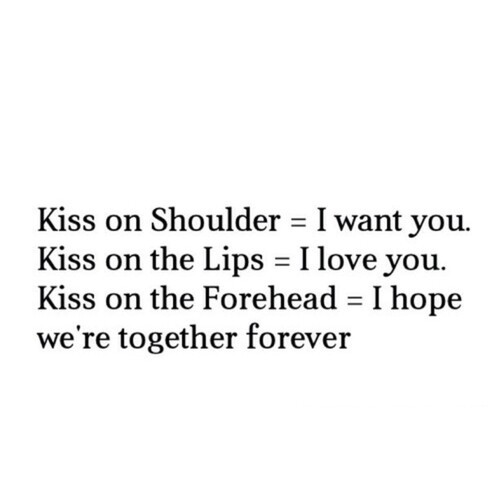 Forehead Kiss Love Quotes : forehead, kiss, lips, love, shoulder, together forever