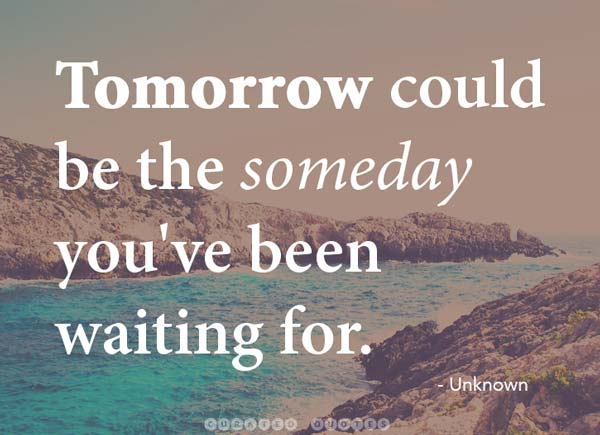 Tomorrow Is A New Day Quotes Quotesgram: Quotes About Tomorrow. QuotesGram