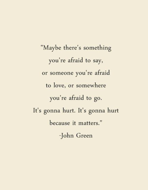 hurt, john green, life, live, pain, quote, quotes, reality, text ...
