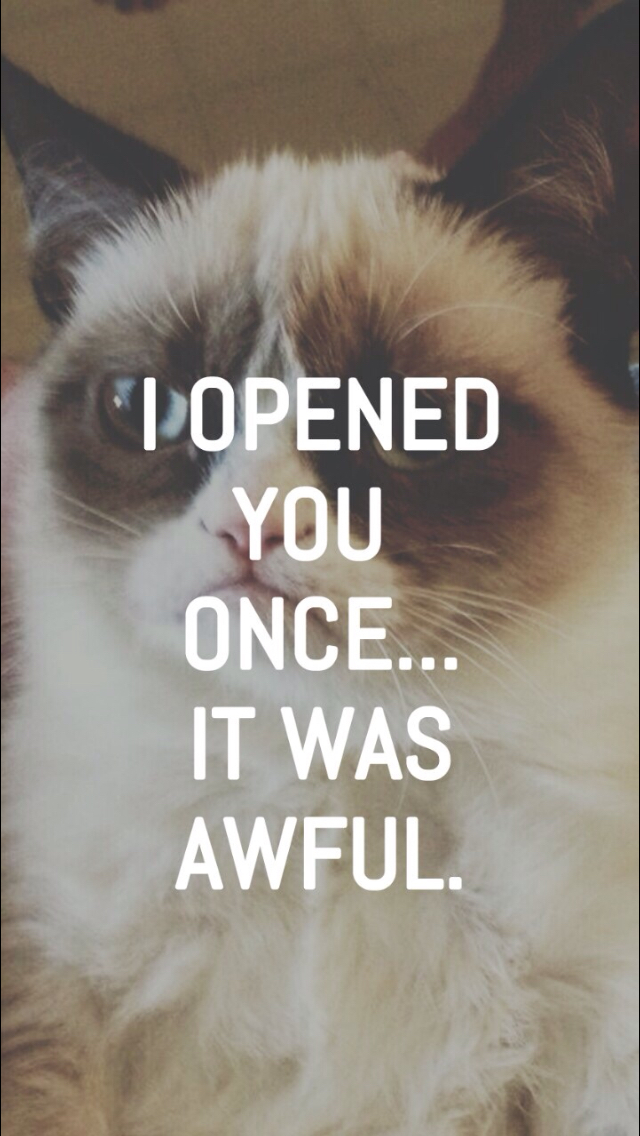 background, backgrounds, grumpy cat, inspiring quotes, phone, quotes, wallpaper,