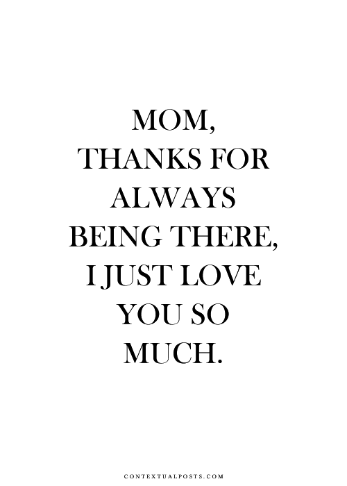 I Love You Mom Quotes From Son Tumblr : best, i love you, mom, omg, quote, quote of the day, relationship ...