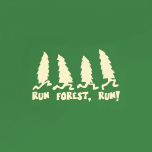 awesome, forest gump, funny, green, hillarious, joke, lol, run forest!, running, trees