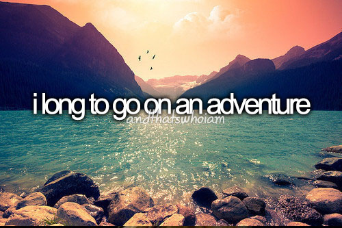 Quotes About Adventure By Quotesgram. Mom Quotes About Baby. Country Music Quotes About Kissing. Inspirational Quotes Islam. Country Quotes For Her. Humor Quotes About Work. Faith Patience Quotes. Mom Quotes By Daughter. Heartbreak Quotes Sayings