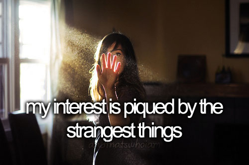 And that s who i am andthatswhoiam attention interest me my odd