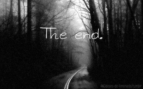 Sad Quotes About Love Ending : black and white, end, love, photo, photography, picture, text, tumblr