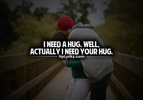 boy, girl, hug, love, mh, my problems, need, quote, text, tumblr ...
