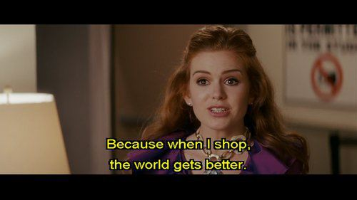 confessions of a shopaholic, movie, quote, shopping ...