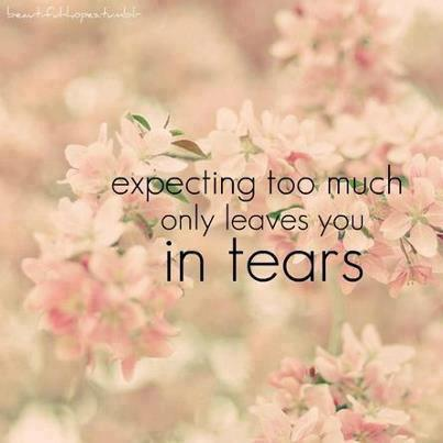 expecting, quotes, tears