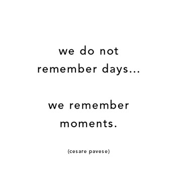 memories moments quotes image by rayman on com