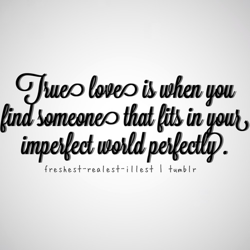 Quotes About Perfect Love Quotes