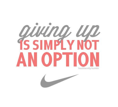 nevergiveup  nike  quotesRunning Quotes Nike