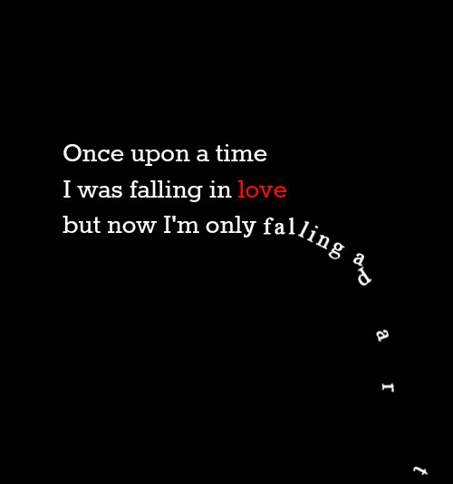 once upon a time i was falling in love now